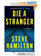 Steve Hamilton 'Die A Stranger' novel